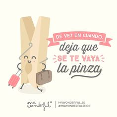 Solo de vez en cuando, ¿eh? Que nos conocemos ;) #mrwonderfulshop #felizviernes  Do something crazy once in a while. But only every now and again, ok? We know what you are like ;)