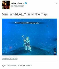 It seems Jesus couldn't hear your call. --- Alex Hirsch, Legend of Zelda Legend Of Zelda Memes, Legend Of Zelda Breath, Video Game Memes, Video Games, Dc Memes, Funny Memes, Hilarious, Funny Fails, Geeks