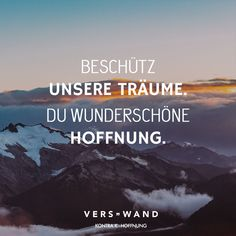 Protect our dreams. You beautiful hope. - Contra K - Deutsch macht Spaß - Zitates Motivational Books, Motivational Speeches, Inspirational Quotes, K Quotes, Song Quotes, Quotation Marks, Visual Statements, Word Of The Day, True Words