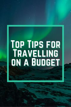 Travelling is the number one favourite past time for a lot of us, but it can get terrifyingly expensive. Here are my top tips for travelling on a budget!