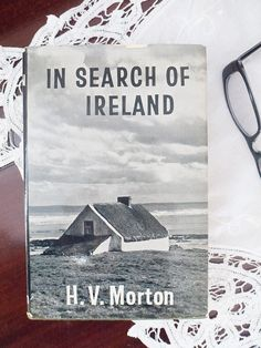 Vintage book: 'In Search of Ireland' by H V Morton by freshdarling What Is Vintage, Vintage Style, Classic Books, Thrifting, Ireland, Literature, About Me Blog, Search, Prints