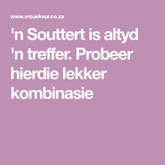 'n Souttert is altyd 'n treffer. Tart Recipes, Cooking Recipes, Happy Spring Day, Salty Tart, Savoury Dishes, Savoury Tarts, South African Recipes, Atkins Diet, Light Recipes