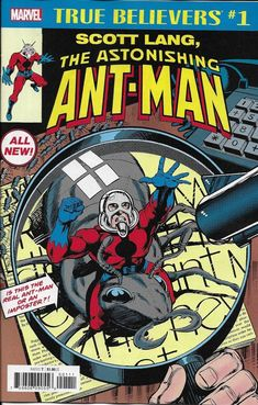 Scott Lang The Astonishing Ant-Man True Believers comic issue 1 Classic reprint