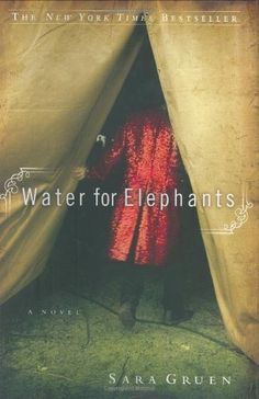 Water for Elephants: A Novel by Sara Gruen, http://www.amazon.com/dp/1565124995/ref=cm_sw_r_pi_dp_a-dcqb1HZ2KDA