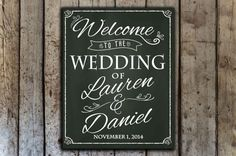 Custom wedding chalkboard sign with wedding date and names  by HopSketchDesigns https://www.etsy.com/listing/207502416/custom-wedding-chalkboard-sign-11-x-14?