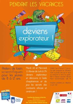 Pendant les vacances de février 2015, l'association Carrefour des Sciences et des Arts propose sur Cahors, aux jeunes de 8 à 12 ans, deux journées d'ateliers scientifiques