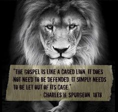 The Gospel of Jesus Christian Life, Christian Quotes, Christian Stories, Faith Quotes, Bible Quotes, Gospel Quotes, Ch Spurgeon, Charles Spurgeon Quotes, Lion Quotes