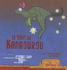 Le saut du kangourou: Amazon.fr: Lise Mélinand, Rudyard Kipling: Livres