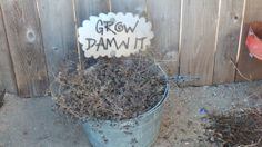 Rusted Rustic Metal Grow Damn It Garden by RockinBTradingCo, $10.00