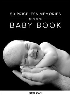 Whether you choose to document your child's first year in an old-fashioned book, an intuitive app, or simply by jotting down memories in a notebook, we're here to help inspire meaningful entries. Here, 50 moments of baby's first year that are worth writing down.