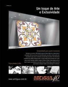 Cliente: Cerâmica Antigua  Campanha: Um Toque de Arte e Exclusividade - Março 2013