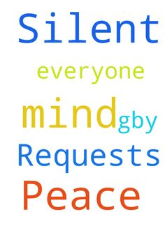 Silent Prayer Requests and Peace of Mind -  Silent Prayer Requests and Peace of Mind Thank you everyone, GBY  Posted at: https://prayerrequest.com/t/y57 #pray #prayer #request #prayerrequest