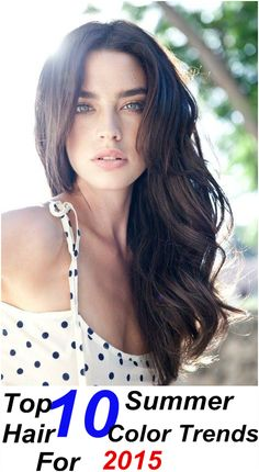 Top 10 Summer Hair Color Trends For 2015