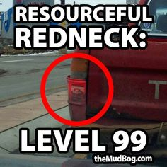 You must be a redneck if