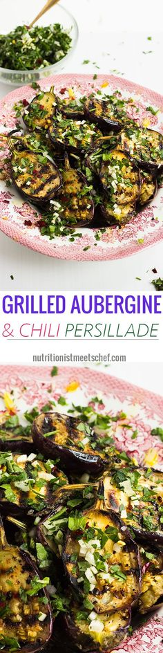 Grilled Baby Aubergine with Chili Persillade! PERFECT for the BBQ! VG & GF!  | nutritionistmeetschef.com