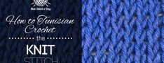 How to Tunisian Crochet the Knit Stitch | NEW STITCH A DAY