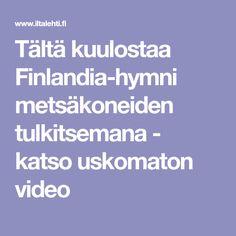 Tältä kuulostaa Finlandia-hymni metsäkoneiden tulkitsemana - katso uskomaton video