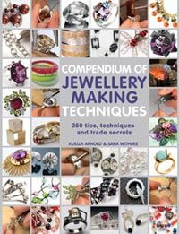 Search Press | Compendium of Jewellery Making Techniques by Sara Withers and Xuella Arnold Diy Jewelry Making, Make Your Own Jewelry, Jewellery Diy, Handmade Jewelry, Jewelery, Clay Jewelry, Jewelry Crafts, Jewelry Tools, Jewelry Design
