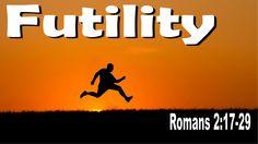 "Calvary Chapel Emmett · Romans 2:17-29 ""Futility"" w/ Pastor Michael Hughes"