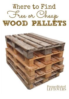 Where to Find Free or Cheap Wood Pallets - Keep the price down on your homemade pallet projects with these tips for finding free or cheap wood pallets.