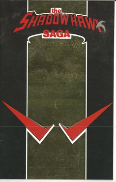 THE SHADOWHAWK SAGA ASHCAN/MINI COMIC HERO #9