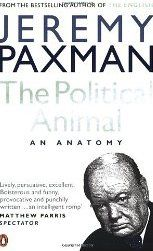 The Political Animal by Jeremy Paxman. You will wonder why you bother voting