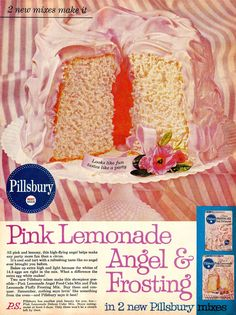 Pink, Pink, Pink!  It's Pink!  It's Fluffy!  It's Pink Lemonade Cake With Fluffy Pink Frosting!  (Better Homes and Gardens Pillsbury ad, 1962)