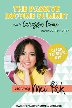 Market your handmade business for a sale a day with Mei Pak and click to grab your ticket to The Passive Income Summit.