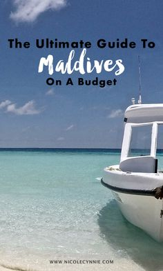 The Ultimate Travel Guide To Maldives On Budget