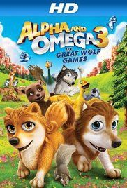 Watch Alpha and Omega 3: The Great Wolf Games (2014) Full Movie