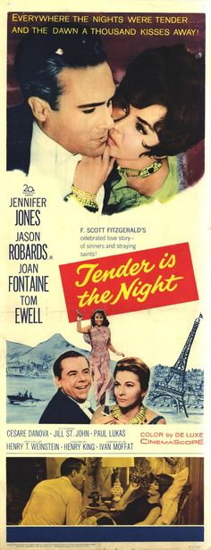 """Tender Is the Night"" ~ (1962)  Based on the Book which loosely parallels  F. Scott Fitzgerald's life with his wife Zelda"