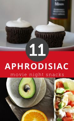 11 aphrodisiac movie night snacks.  Everything from fudge brownie recipes to avocado, to make on your next Netflix date-night in.