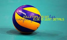 Volleyball is my life, everything else is just details #vollayball