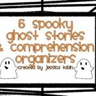 5 ghost stories with 2 different graphics organizers for each.