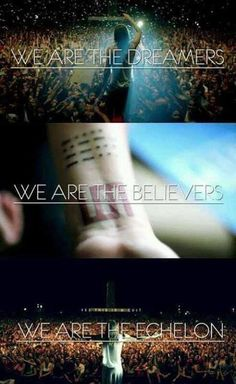 We are the Dreamers, the Believers, the Echelon!