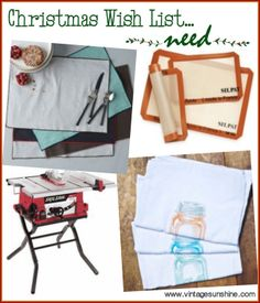 4 Gifts Christmas Wish List: Need. placemats, silpat, table saw, dish towels. #4Gifts #Christmas #gifts #4gifts