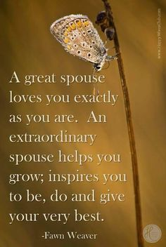 """A great spouse loves you exactly as you are. An extraordinary spouse helps you grow; inspires you to be, do, and give your very best. I love my extraordinary spouse! Marriage And Family, Happy Marriage, Marriage Tips, Best Love Quotes, Me Quotes, Favorite Quotes, Heart Quotes, Queen Quotes, Daily Quotes"