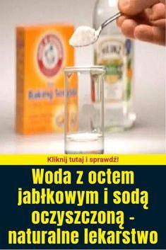 Woda z octem jabłkowym i sodą oczyszczoną - naturalne lekarstwo Aloe Vera, Health Tips, Salt, Bottle, Pilates, Diet, Pop Pilates, Flask, Salts