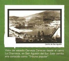 La Tribuna Popular del estadio de CERVEZA CARACAS en el cerrito de San Agustín (LA CHARNECA).