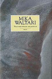 Valtakunnan salaisuus-  Waltari Mika