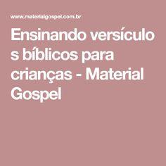 Ensinandoversículos bíblicos para crianças - Material Gospel