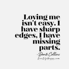 Loving Me Isn't Easy