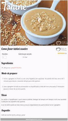 Como fazer tahini ca Veggie Recipes Healthy, Clean Recipes, Raw Food Recipes, Healthy Cooking, Healthy Snacks, Cooking Recipes, A Food, Good Food, Food And Drink