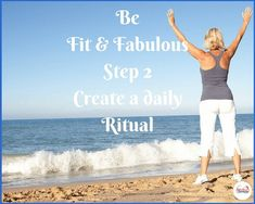 Fit and Fabulous – Create a daily ritual via @https://au.pinterest.com/loncaric2047/