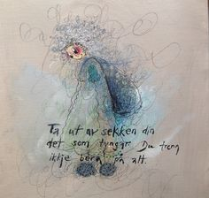Det er lurt, det er letteste måten å leve på :) Colorful Paintings, Wise Words, Texts, Sayings, Quotes, Cards, Fun, Art Journaling, Posters