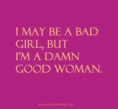 im a bad girl quotes - photo #34
