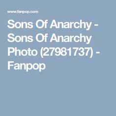 Sons Of Anarchy - Sons Of Anarchy Photo (27981737) - Fanpop