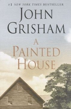 The book I'm reading is A Painted House by John Grisham. This is my first Grisham novel. I Love Books, Great Books, Books To Read, My Books, John Grisham Books, Thing 1, Down South, Book Authors, Book Lists