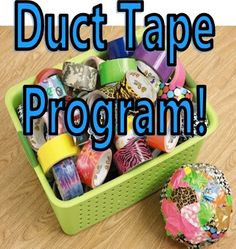We just can't do enough Duct Tape projects. We'll be at it again Thursday, July 18th at 6:00 PM.  There will be lots of cool patterned Duct Tape to choose from. Bring a friend and get wrapped-up in tape.