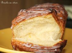 Brioche à effeuiller au citron Plus Donuts, Levain Bakery, Brioche Bread, World's Best Food, No Sugar Foods, Banana Bread, Cake Recipes, Sweet Tooth, Brunch